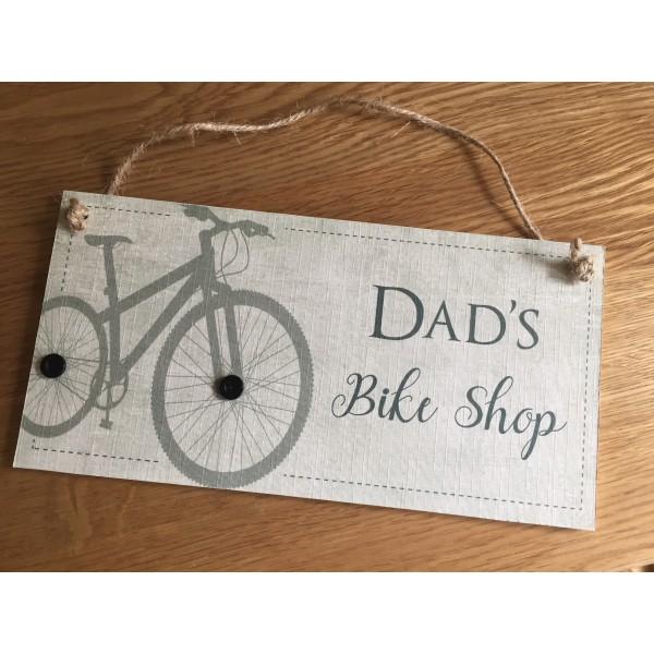 Dad's Bike Shop Hanging Plaque